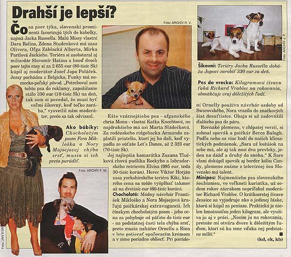 Plus 7 dní, Január 2009: Drahší je lepší?